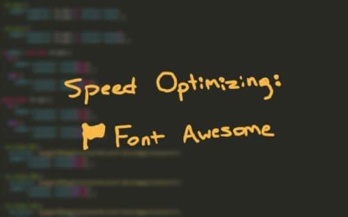 speed optimizing font awesome