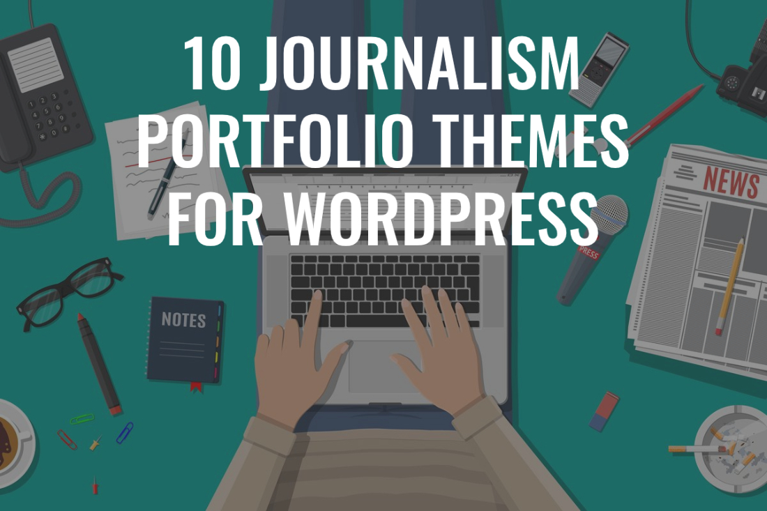 journalism portfolios wordpress themes